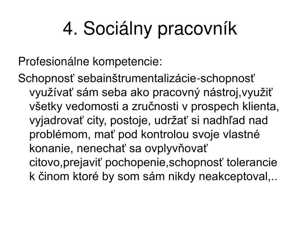 4. Sociálny pracovník