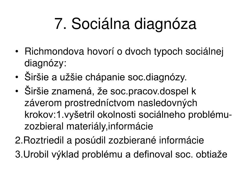 7. Sociálna diagnóza