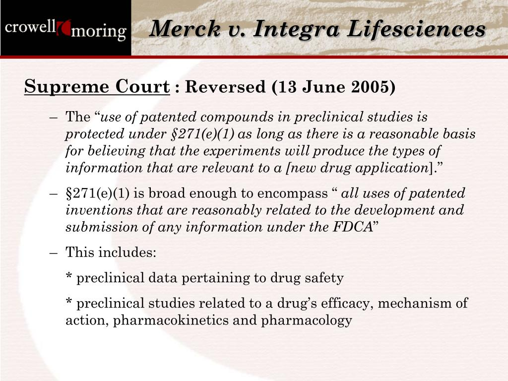 Merck v. Integra Lifesciences