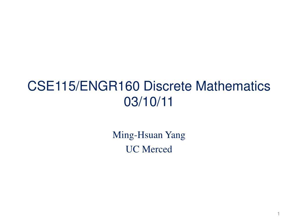 cse115 engr160 discrete mathematics 03 10 11