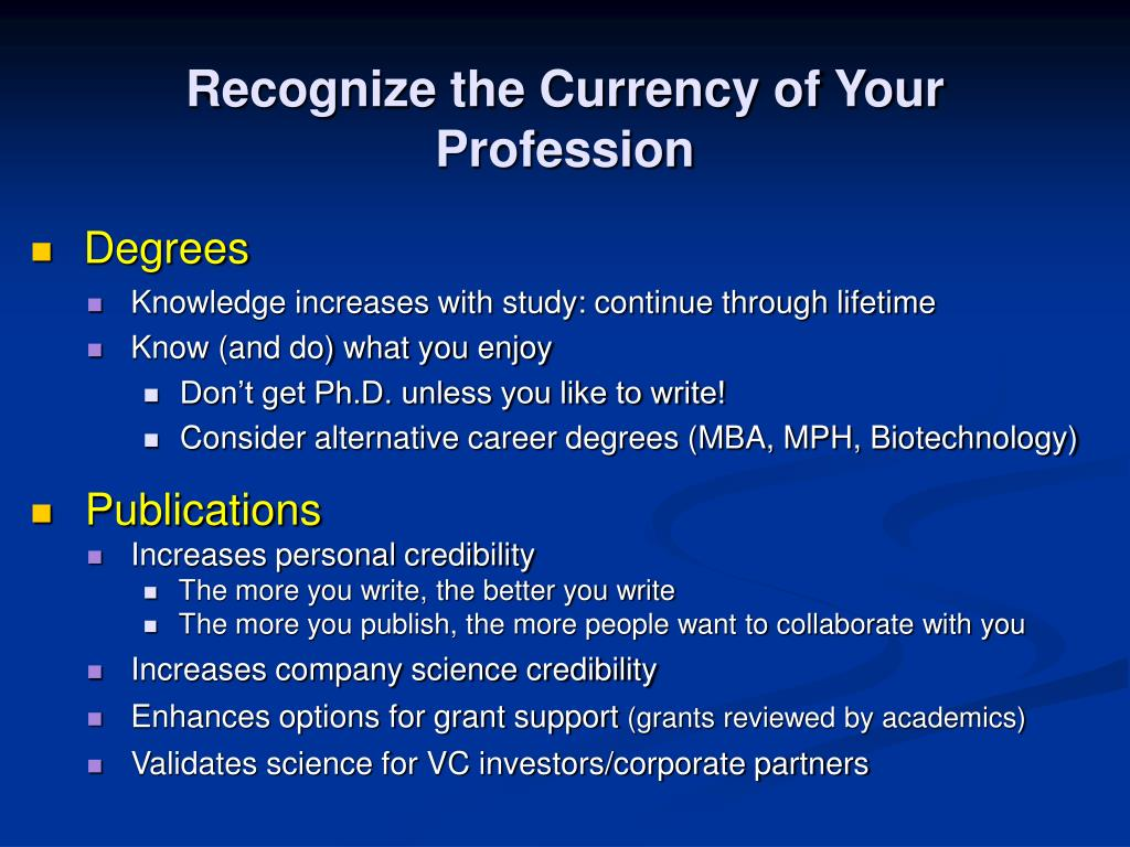 Recognize the Currency of Your Profession