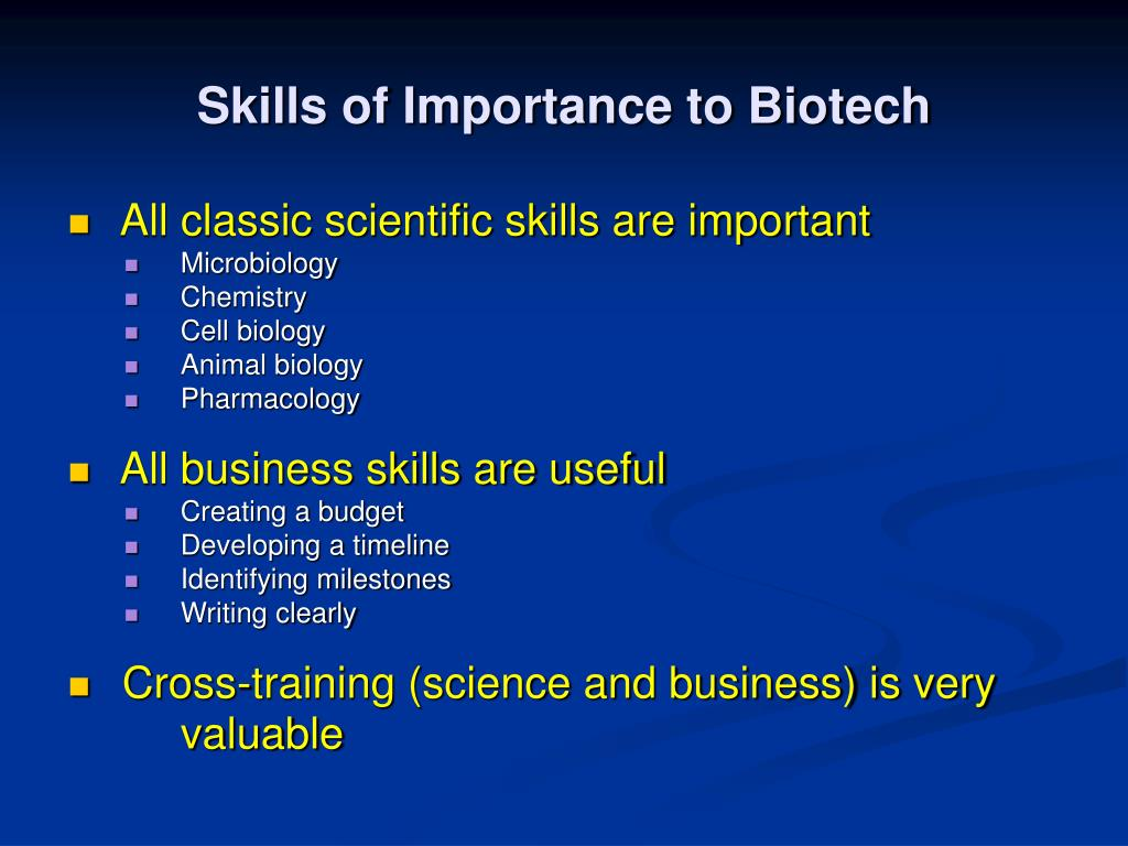 Skills of Importance to Biotech