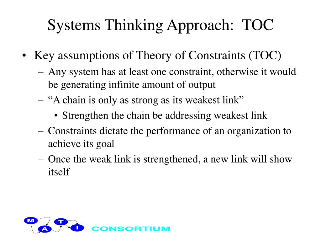 Systems Thinking Approach:  TOC