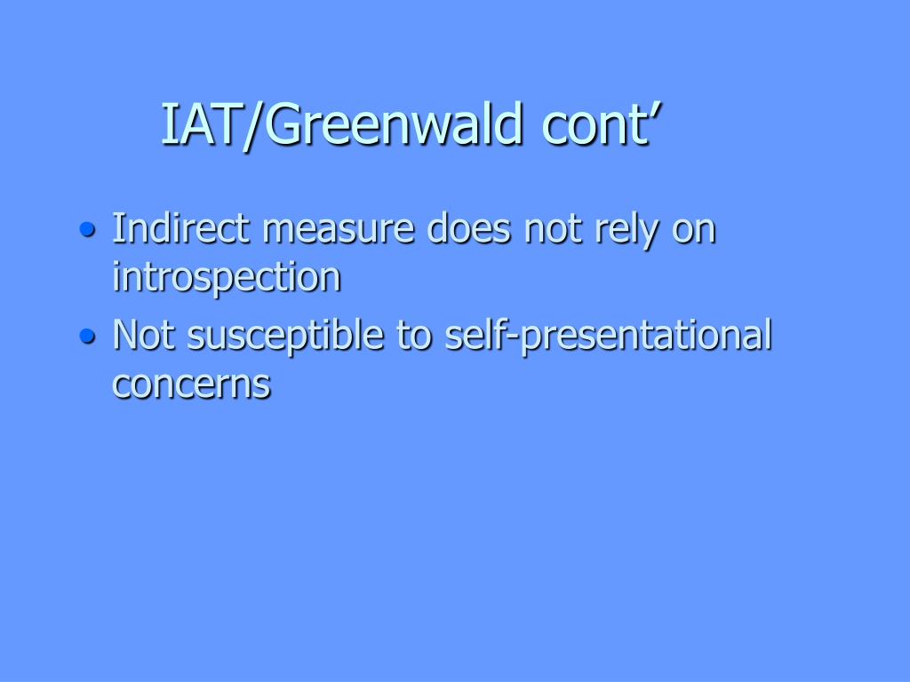 IAT/Greenwald cont'