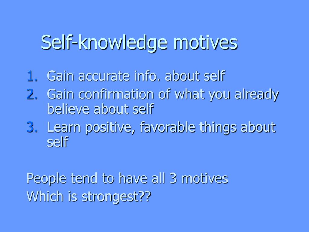 Self-knowledge motives