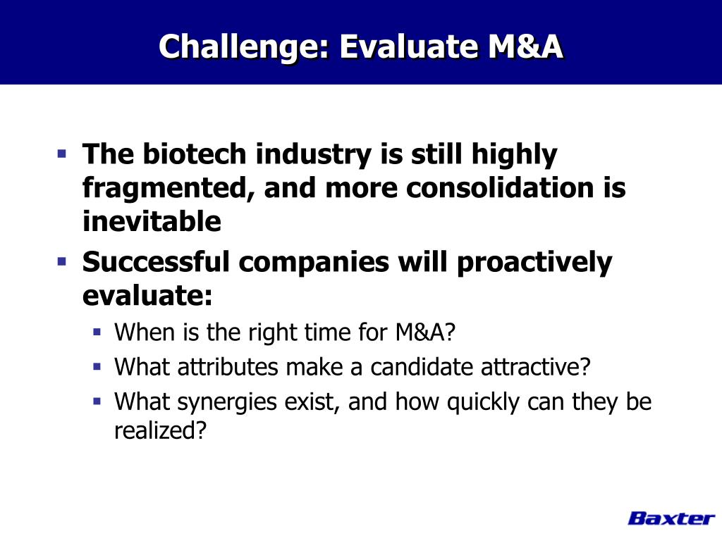 Challenge: Evaluate M&A