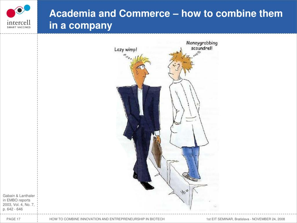 Academia and Commerce – how to combine them in a company