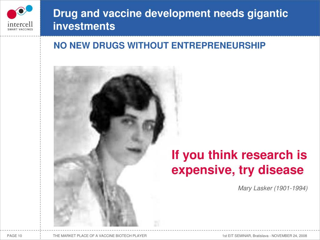 Drug and vaccine development needs gigantic investments