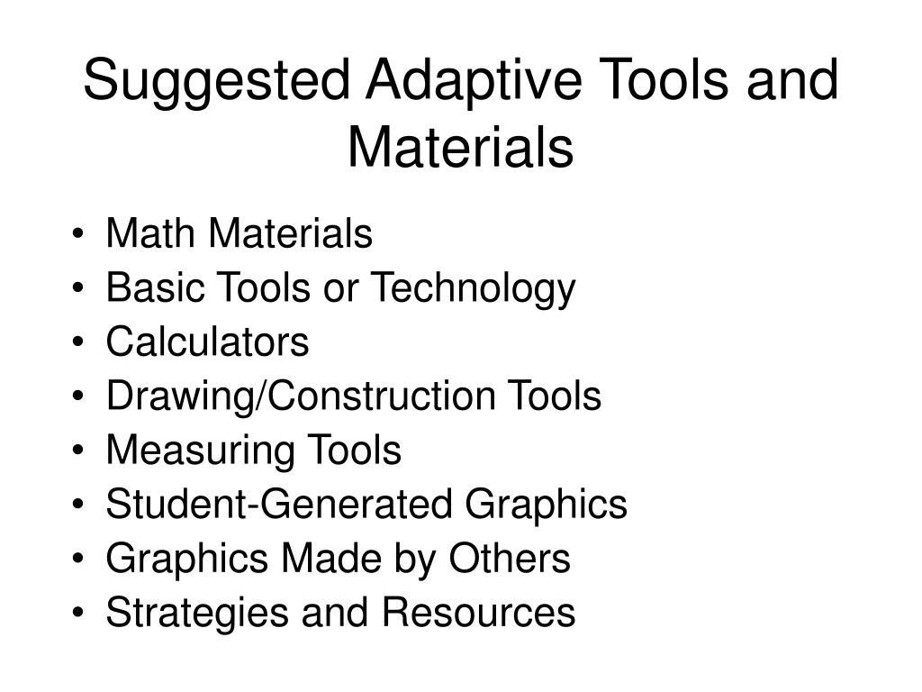 Suggested Adaptive Tools and Materials