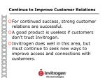 continue to improve customer relations