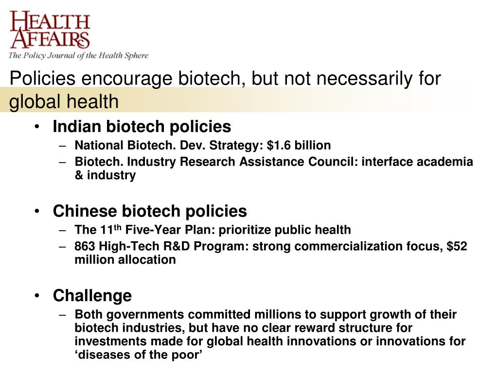 Policies encourage biotech, but not necessarily for global health