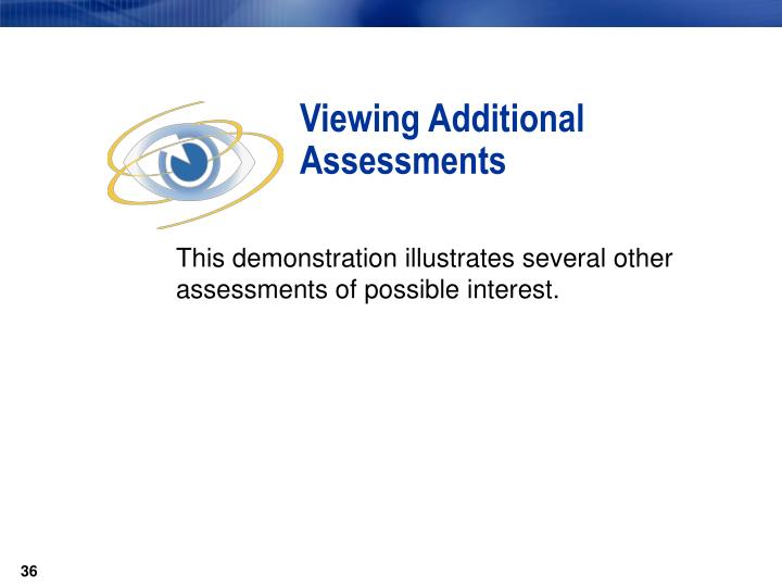 Viewing Additional Assessments