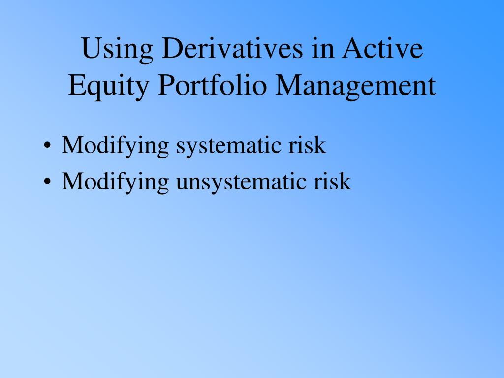 Modifying systematic risk