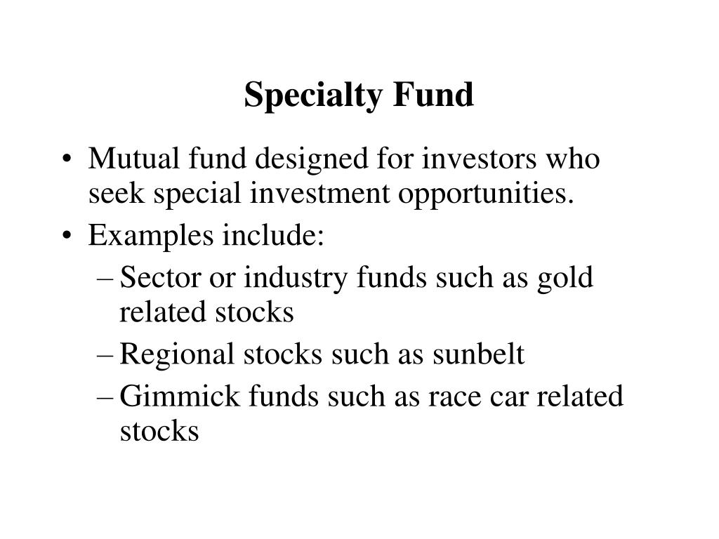 Specialty Fund