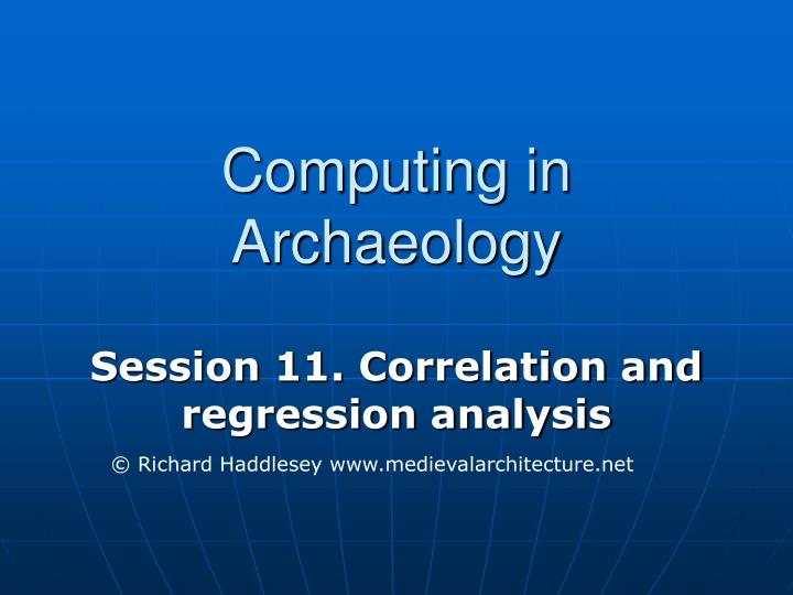 Computing in archaeology l.jpg