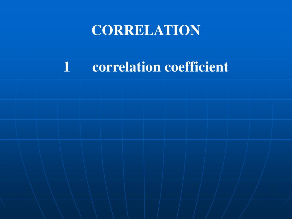 CORRELATION