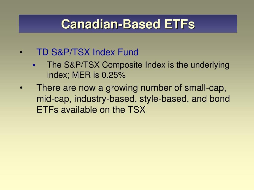 Canadian-Based ETFs