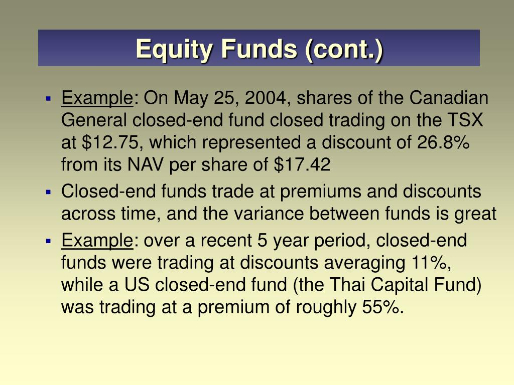 Equity Funds (cont.)