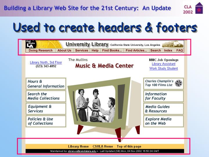 Used to create headers & footers