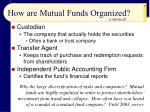 how are mutual funds organized17