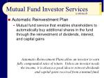 mutual fund investor services63