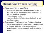 mutual fund investor services64