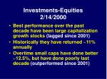 investments equities 2 14 2000