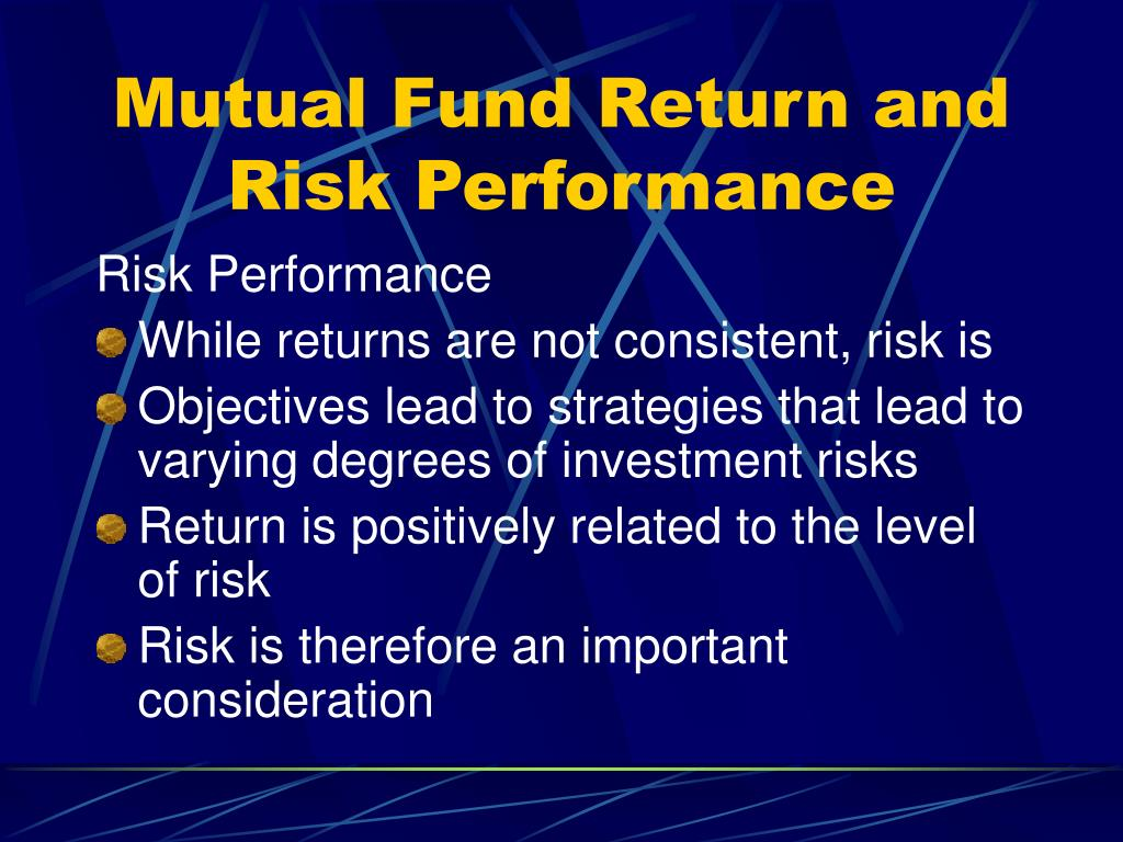 Mutual Fund Return and Risk Performance