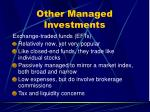other managed investments32