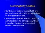 contingency orders