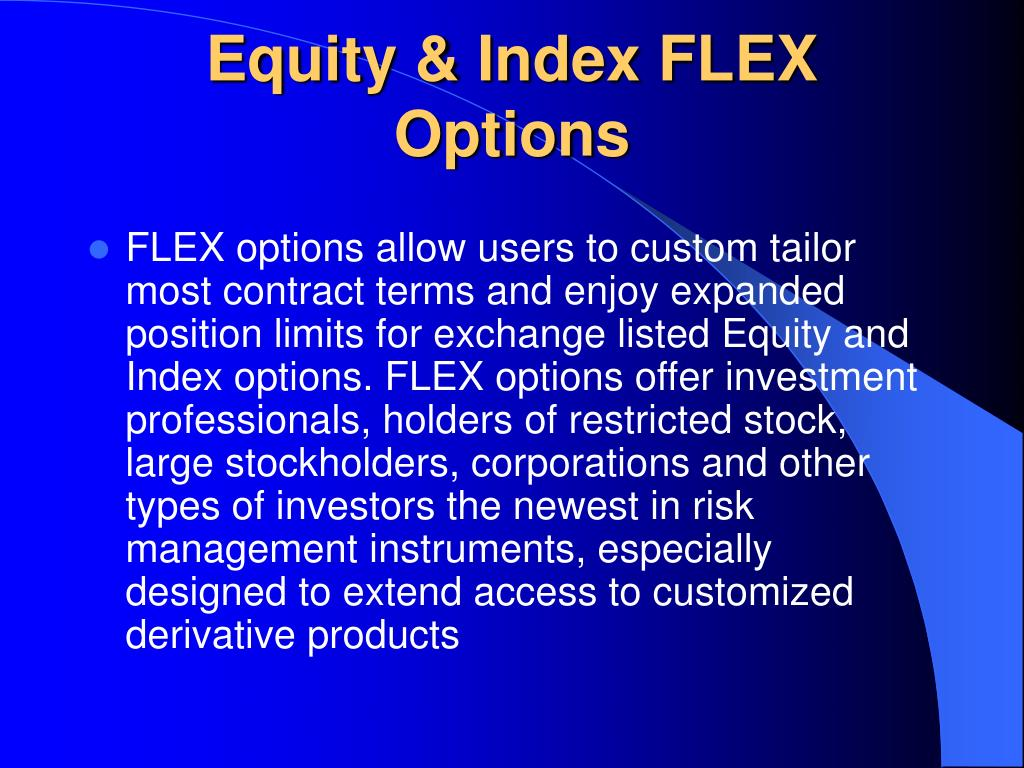Equity & Index FLEX Options