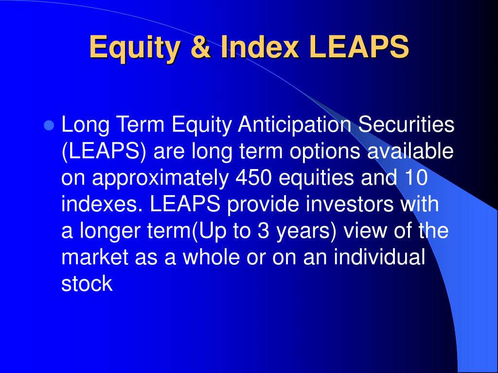 Equity & Index LEAPS