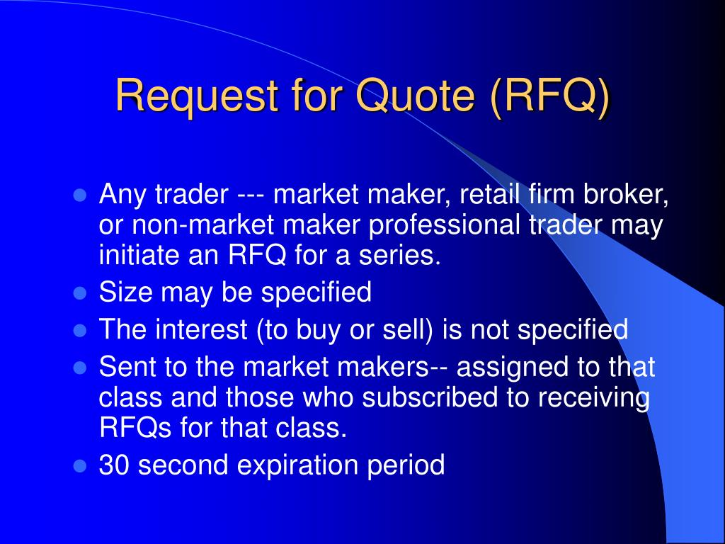 Request for Quote (RFQ)