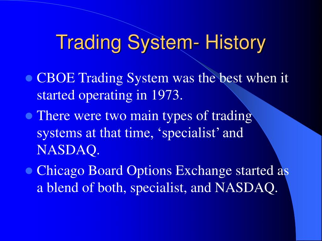 Trading System- History