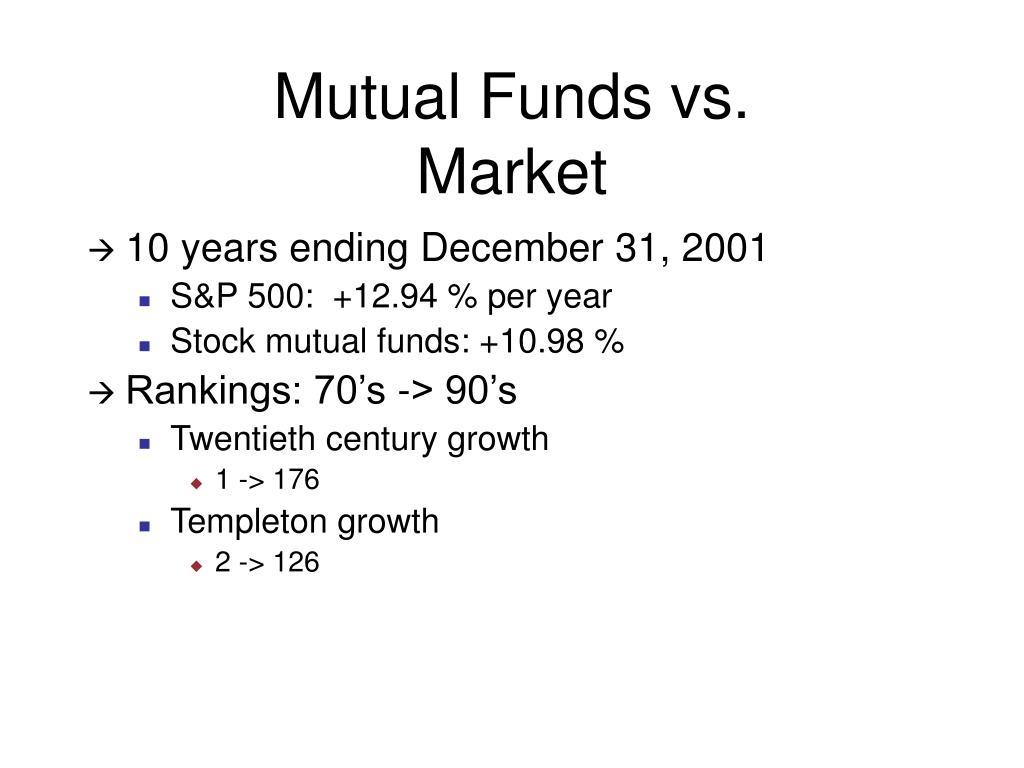 Mutual Funds vs.