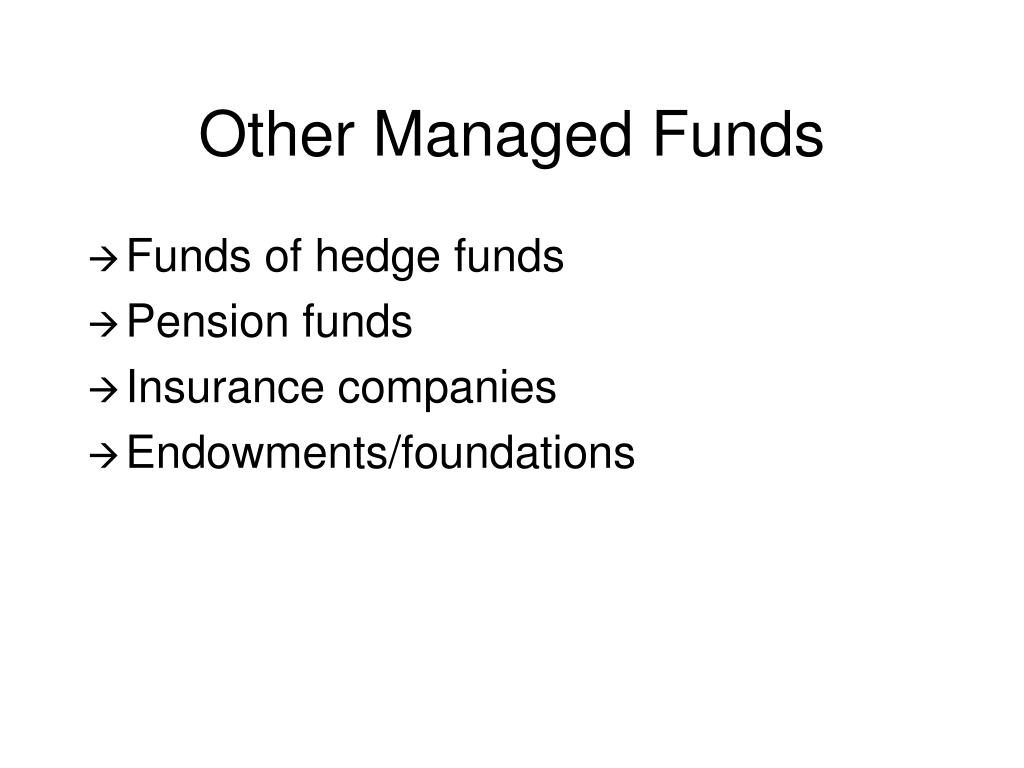 Other Managed Funds