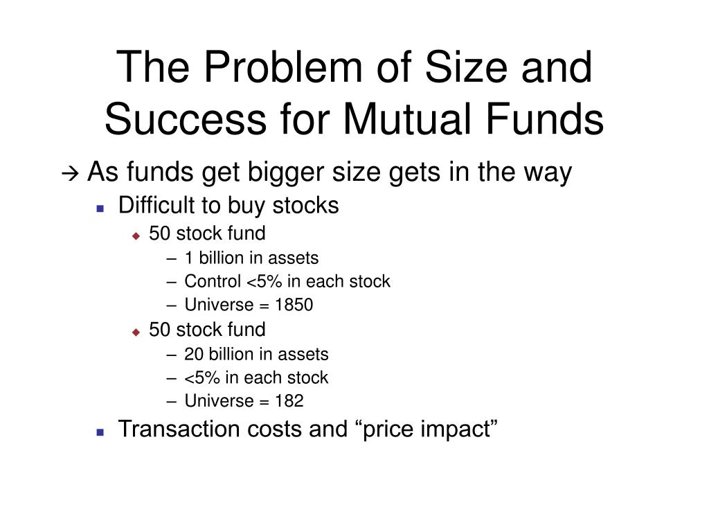The Problem of Size and Success for Mutual Funds