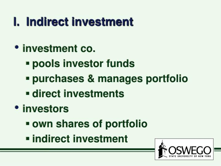 I indirect investment