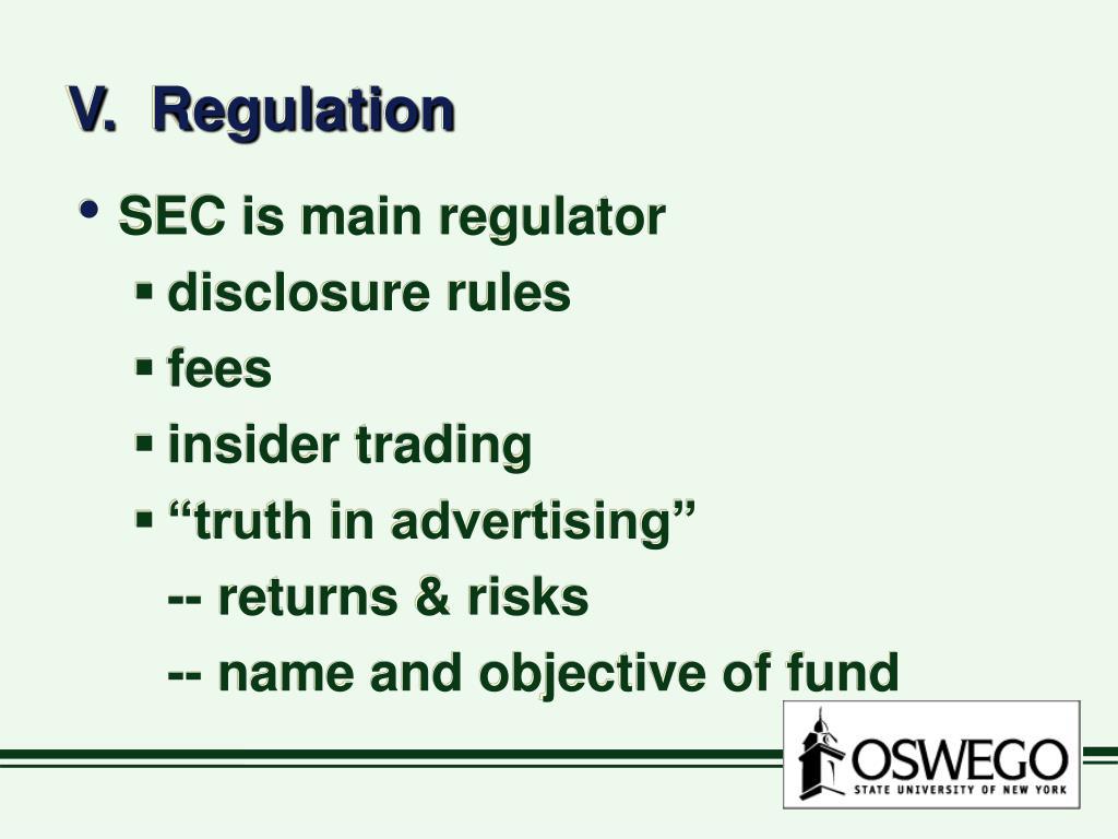 V.  Regulation