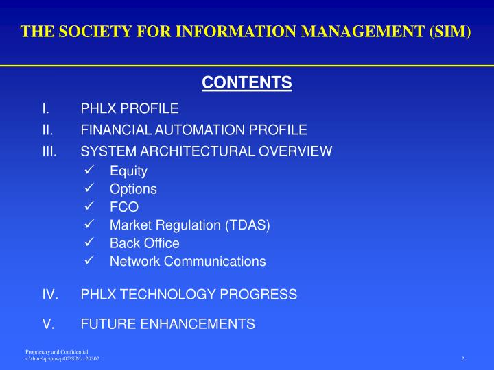 The society for information management sim