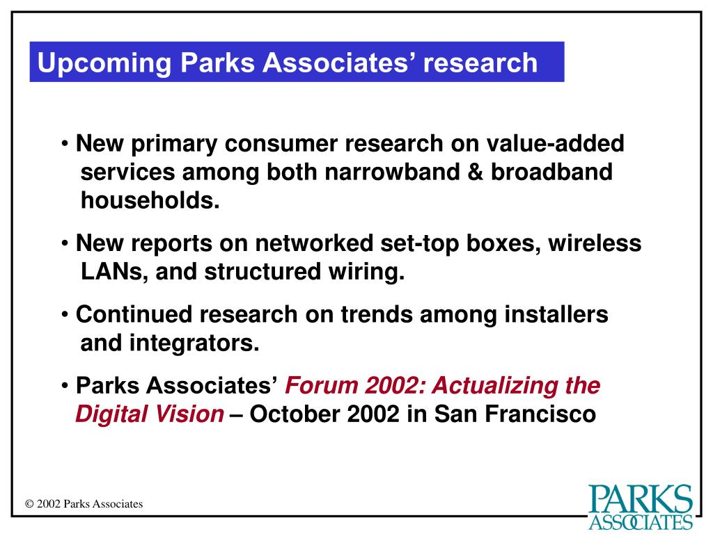 Upcoming Parks Associates' research