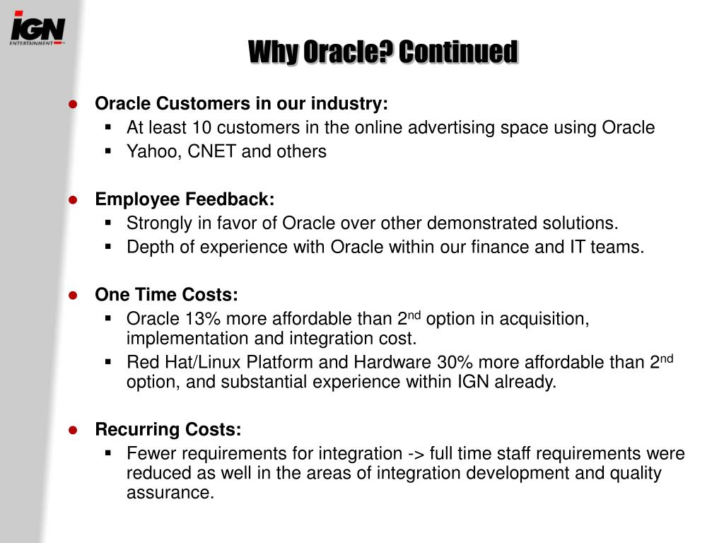 Why Oracle? Continued