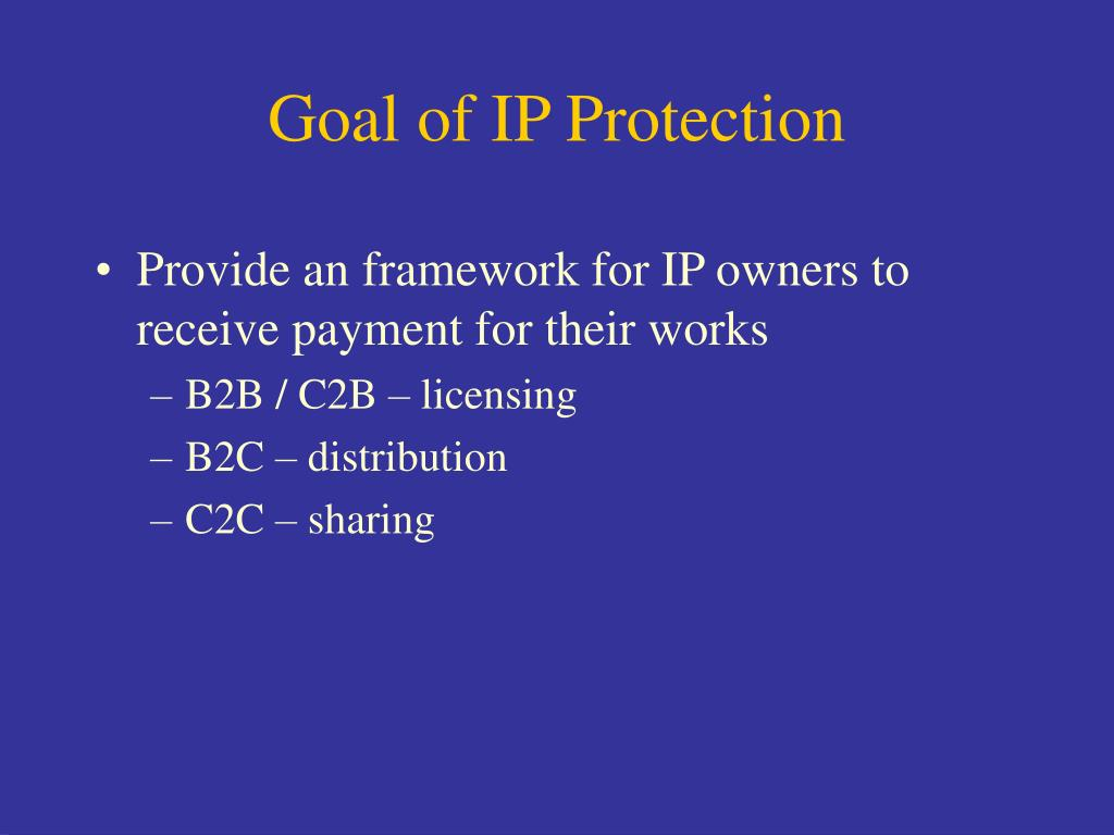 Goal of IP Protection