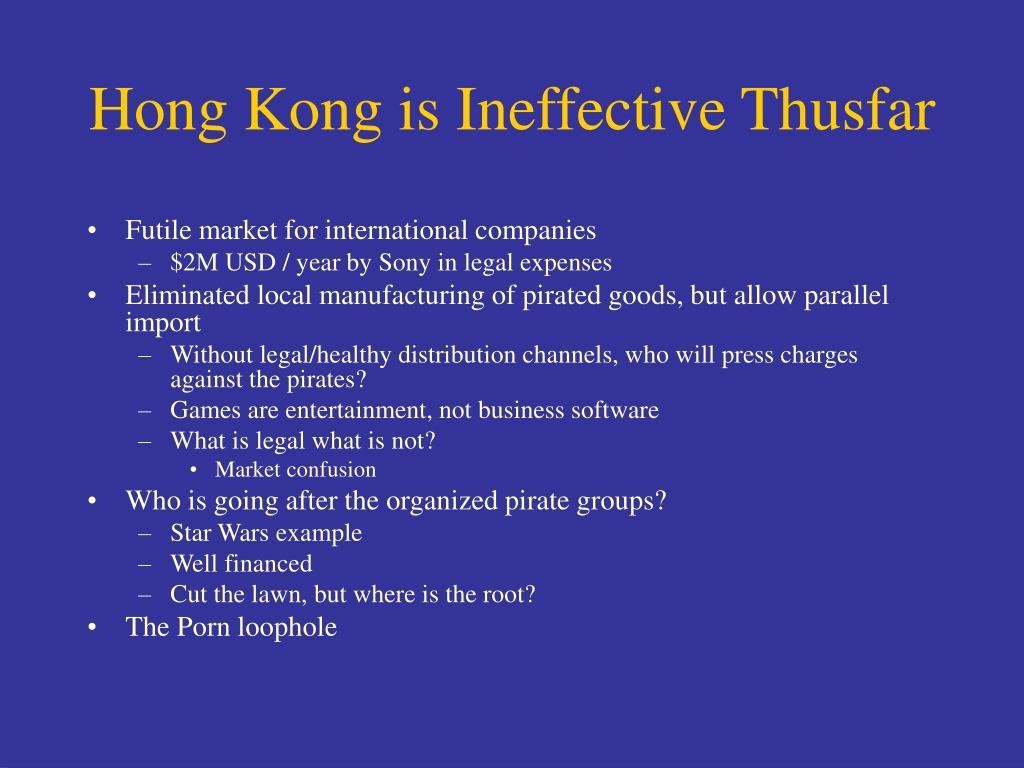 Hong Kong is Ineffective Thusfar