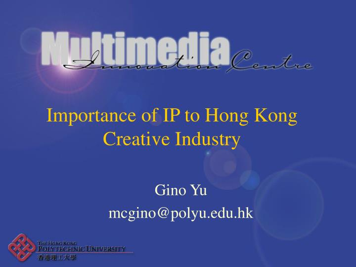Importance of ip to hong kong creative industry