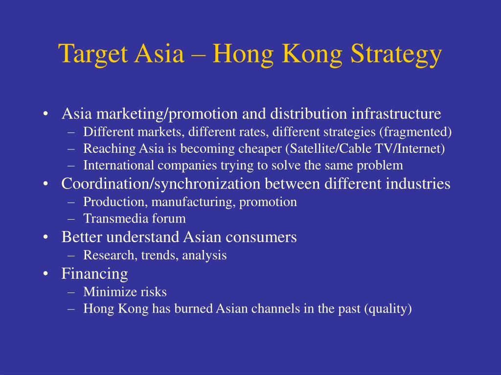 Target Asia – Hong Kong Strategy