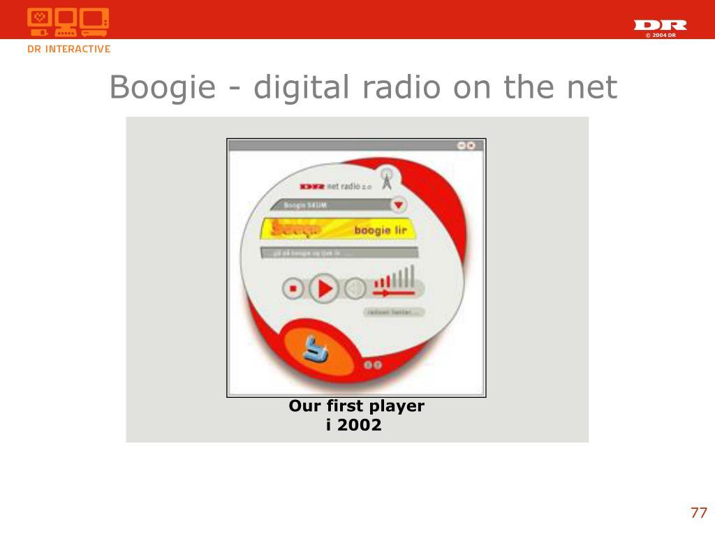 Boogie - digital radio on the net