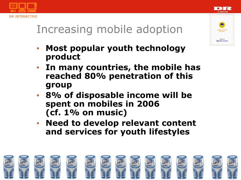 Increasing mobile adoption