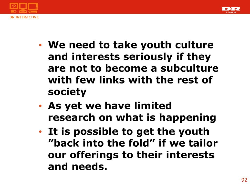 We need to take youth culture and interests seriously if they are not to become a subculture with few links with the rest of society
