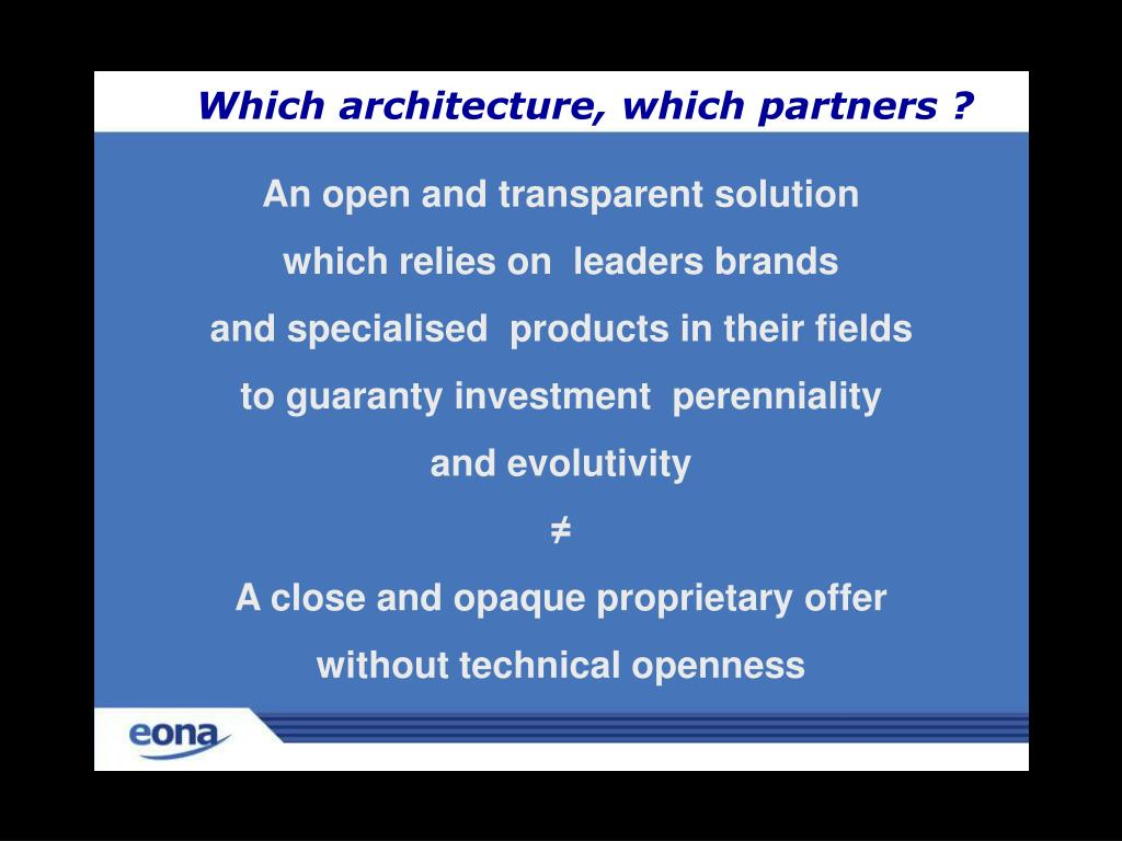 Which architecture, which partners ?